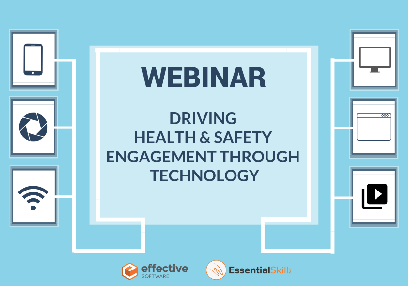 WEBINAR: Driving Engagement in Health and Safety through Technology