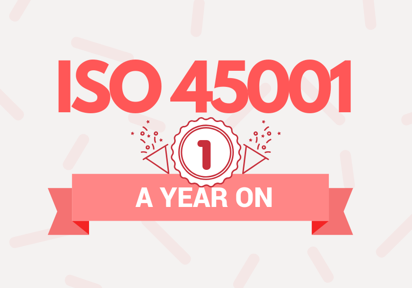ISO 45001 - A year on