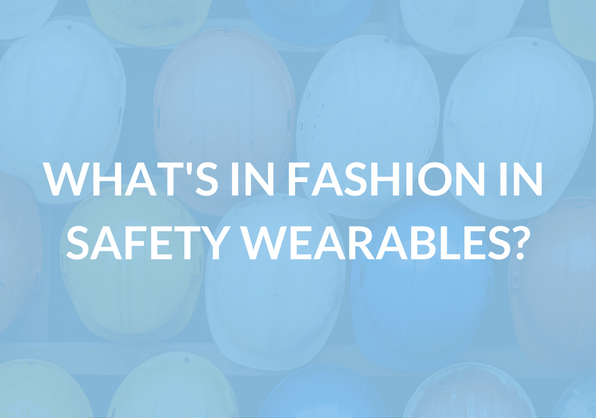 What's in fashion in safety wearables?
