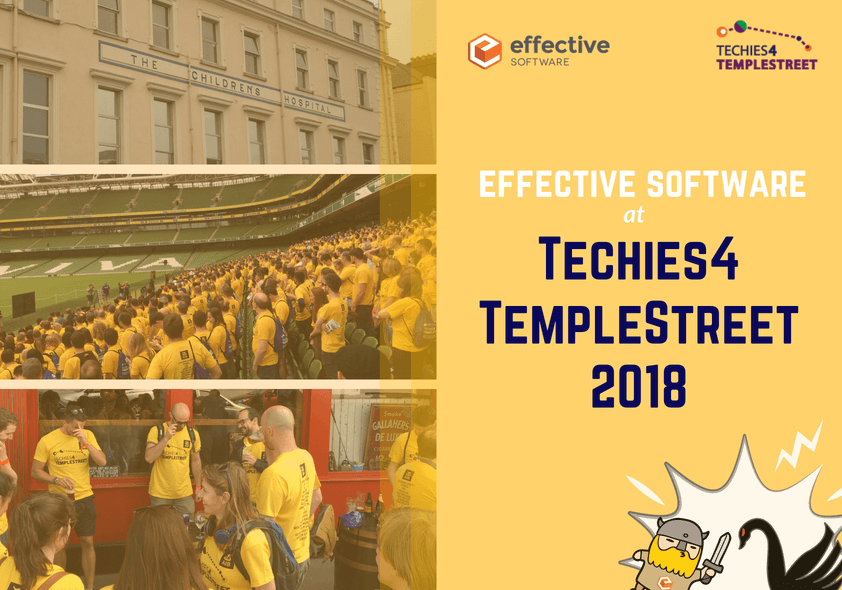 Effective Software at Techies4TempleStreet 2018