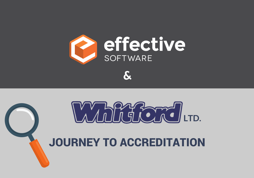 Effective Software and Whitford Ltd. Journey to Accreditation